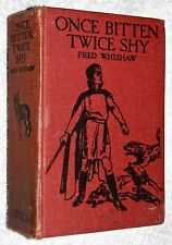 1930's~ONCE BITTEN TWICE SHY~Fred Whishaw~RUSSIA~PETER THE GREAT~ADVENTURE~HB.