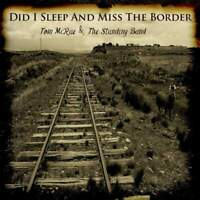 Tom McRae & The Standing Band Did I Sleep And Miss The Border CD Buzzard Tree Re
