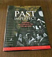 PAST IMPERFECT, History According to the Movies, 1995, First Ed., HC w/dj, VG+