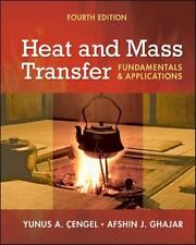 Heat and Mass Transfer : A Practical Approach by Afshin A. Ghajar and Yunus...