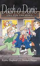 Dash o Doric 3: One for the Road, Norman Harper Paperback Book