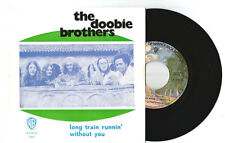 "THE DOOBIE BROTHERS - LONG TRAIN RUNNING 7""/45 RPM PORTUGAL SINGLE ROCK FUNK 7"