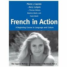 French in Action: A Beginning Course in Language and Culture: The Capretz Meth..