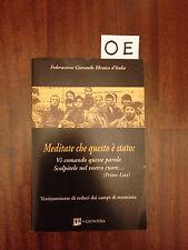 MEDITATE CHE QUESTO E' STATO - LEVI - GIUNTINA - 1996