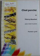 """""""Chat perché"""" de Thierry Bouchet, Partition pour violon et piano"""