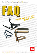 """MEL BAY PRESENTS """"FAQ: Types and Uses of the Capo"""" BOOK-BRAND NEW ON SALE!!"""