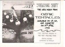 Ozric Tentacles Jurassic Shift 1993 UK Press ADVERT 12x8 inches