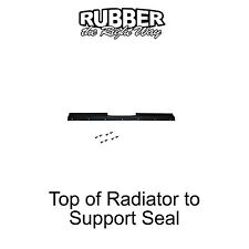 1964 Ford Galaxie Radiator Top to Support Seal