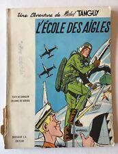 (A63) BD AVENTURE DE MICHEL TANGUY - L'ECOLE DES AIGLES - 3e TRIM 1961 - BE