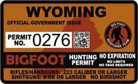 "4"" WYOMING WY Bigfoot Hunter Hunting Permit Sticker Sasquatch Vinyl Decal"