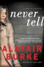 Ellie Hatcher: Never Tell : A Novel of Suspense 4 by Alafair Burke (2013,...