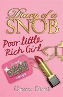 Poor Little Rich Girl by Grace Dent, Book, New (Paperback)