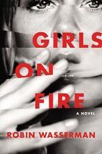 Girls on Fire by Robin Wasserman (hardcover)