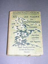 Botanique L. Marret les fleurs des montagnes Ed.Lechevalier 1924 plches couleurs