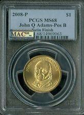 2008-P JOHN QUINCY ADAMS PRES. DOLLAR PCGS MAC MS68 SMS POS-B SPOTLESS