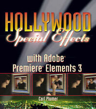 USED (VG) Hollywood Special Effects with Adobe Premiere Elements 3 by Carl Plume