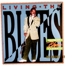 TIME LIFE LIVING THE BLUES  RAUNCHY BLUES CLASSICS