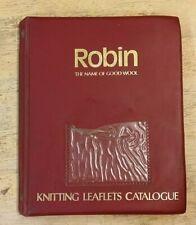 40 ROBIN KNITTING PATTERNS plus LEAFLETS CATALOGUE FOLDER   ** £3.25 UK POST **