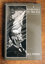 A Darkness in the Eye - M.S.Power - First Edition - 1987