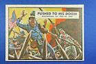 """1962 Topps Civil War News - #19 """"Pushed To His Doom"""" -  Ex+++"""