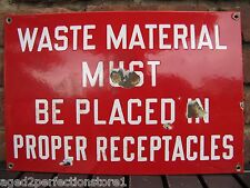 Old Porcelain WASTE MATERIAL Must Be Placed in Proper Receptacles Sign red white
