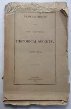 Proceedings Of The New Hampshire Historical Society 1876-84 Pt 3 of Vol 9 1885
