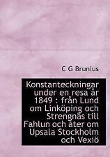Konstanteckningar under en resa år 1849: från Lund om Linköping och Strengnäs ti