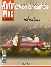 LES CLASSIQUES DE L'AUTOMOBILE 36 SAAB 96 V4 1973 SAAB 92 1949 SAAB 95 1959