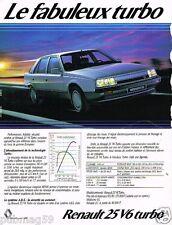 Publicité advertising 1985 Renault 25 V6 Turbo