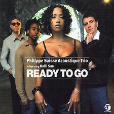 Philippe Saisse Acoustique Trio f. Kelli Sae - Ready to Go - CD 2004 JVC Japan