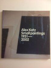 ALEX KATZ, 'Small Paintings 1951-2002', exhibition catalogue, 2001