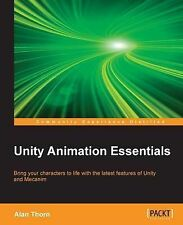 NEW Unity Animation Essentials by Alan Thorn