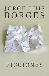 Ficciones - Jorge Luis Borges (Paperback) (Espanol)