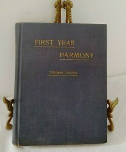 Vintage First Year Harmony by Thomas Tapper, 1938 Pub: The Arthur P. Schmidt Co.