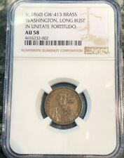 c.1860 George Washington Long Bust, NGC AU58 GW-413 Brass In Unitate Fortitudo