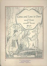 Come & Love Is Ours Voice Piano Sheet Music Wilson Cundiff 1928 Hauman Cover Art