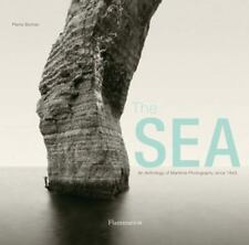 The Sea : An Anthology of Maritime Photography by Pierre Borhan (2016,...