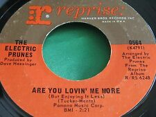 VG++ Psych 45 : The Electric Prunes ~ Are You Lovin Me More ~ Reprise 0564