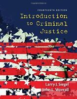 Introduction to Criminal Justice by Larry J. Siegel