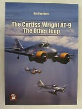 The Curtiss-Wright At-9 - The Other Jeep - 120+ B&W photos, 16 pages of color