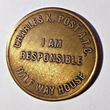 Charles K. Post Half Way House Token God grant me the serenity...