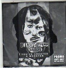 (DA684) Bronto Saurus Chorus, You've Created A Monster - 2008 DJ CD