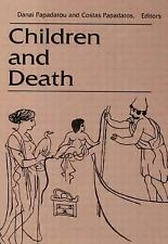 Death Education, Aging and Health Care: Children and Death (1991, Hardcover)