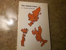 The Island Clans During Six Centuries by Canon R. MacLeod (1984, Paperback)