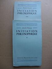 Amedée Ponceau - Initiation philosophique. 2 volumes / 1947