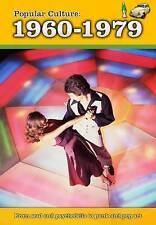 Popular Culture: 1960-1979 (A History of Popular Culture),Burgan, Michael,New Bo