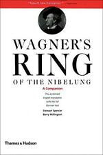 Wagner's Ring of the Nibelung: un compagno di Stewart Spencer libro tascabile