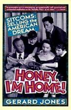 Honey, I'm Home!: Sitcoms: Selling The American Dream-ExLibrary