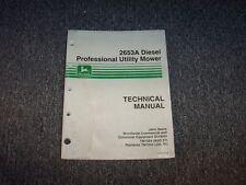 John Deere 2653A Diesel Professional Utility Mower Service Shop Manual TM1554