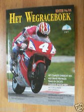 HET WEGRACEBOEK 1994-1995 MOTO GP,COVER DOOHAN 500CC HONDA,NSU HISTORY,RAINEY,